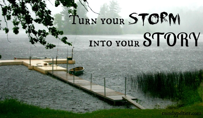 Turn your STORM into your STORY. @MindyJPeltier