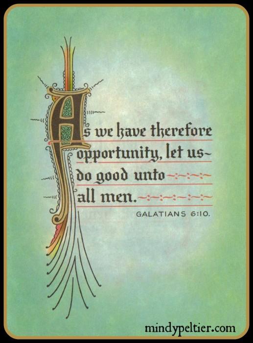 Galatians 6:10 @MindyJPeltier