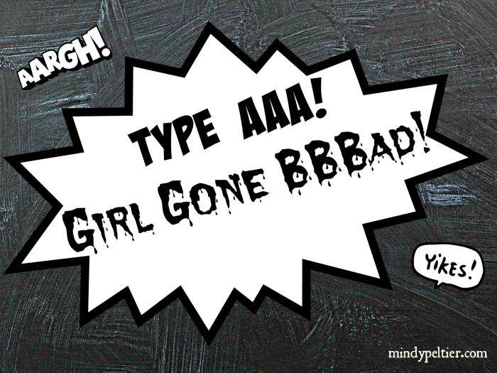 Type A Girl @MindyJPeltier