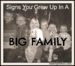 signs-you-grew-up-in-a-big-family-mindyjpeltier