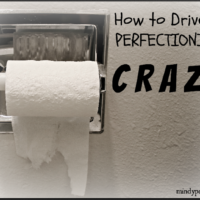 How to Drive a Perfectionist Crazy @MindyJPeltier